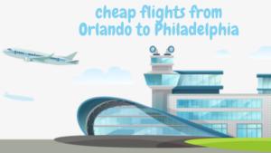 cheap flights from Orlando to Philadelphia