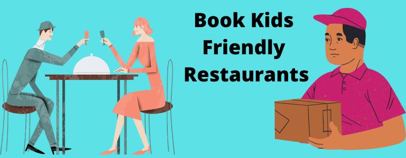 Book Kids Friendly Restaurants